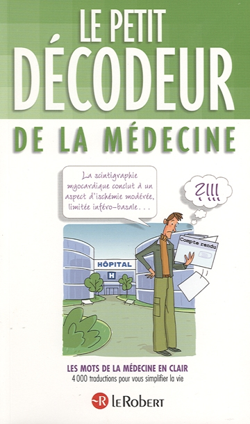 LE PETIT DECODEUR DE LA MEDECINE