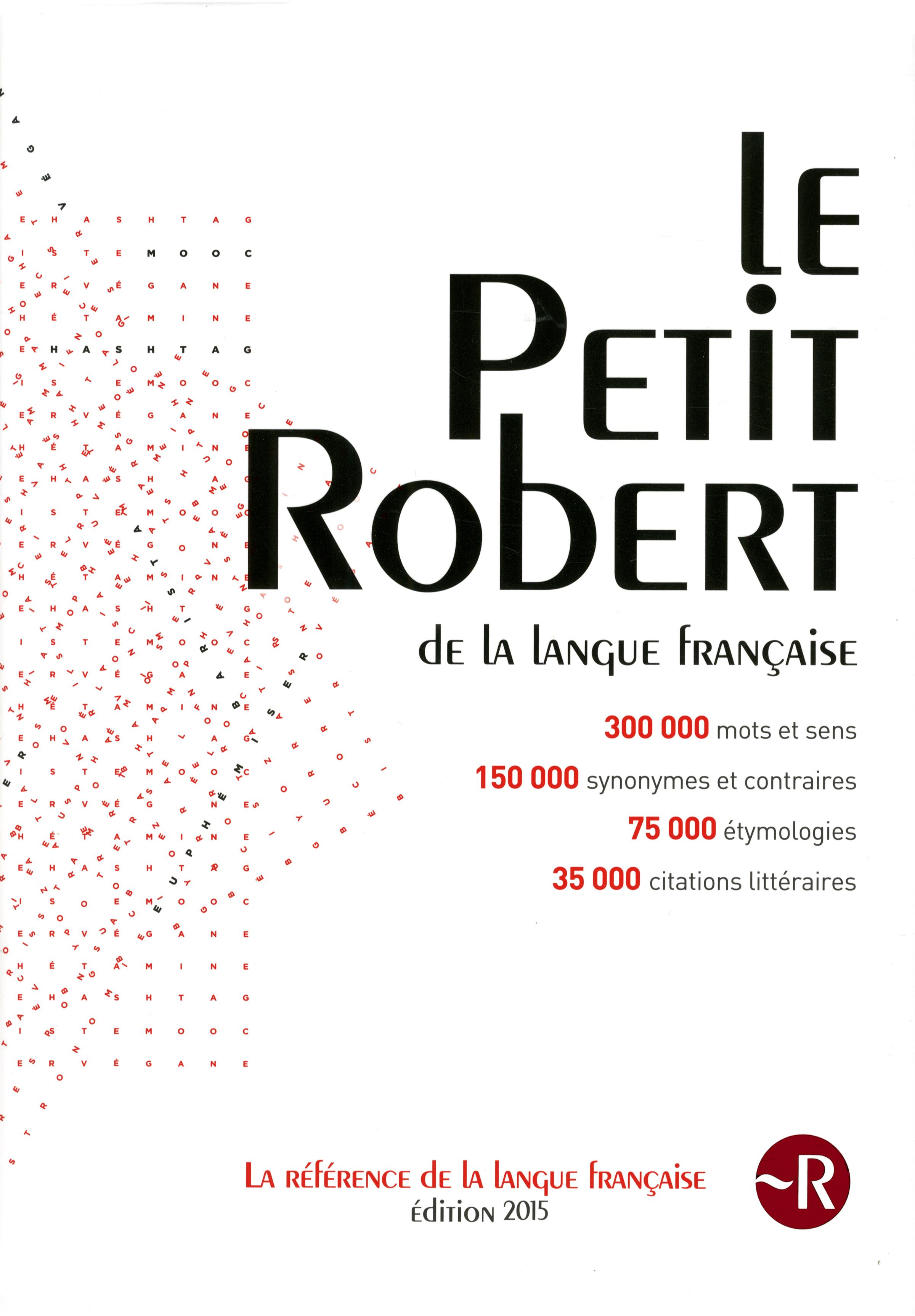 Livre le petit robert de la langue fran aise 2015 grand - Dictionnaire de l office de la langue francaise ...