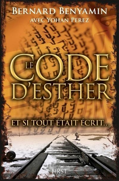 CODE ESTHER-ET SI TOUT ETAIT ECRIT [NUM]