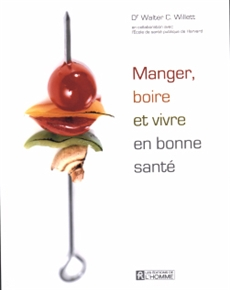 Manger, boire et vivre en bonne sant