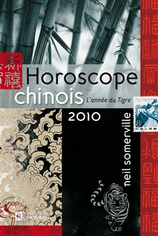 Horoscope chinois 2010 - L'année du tigre