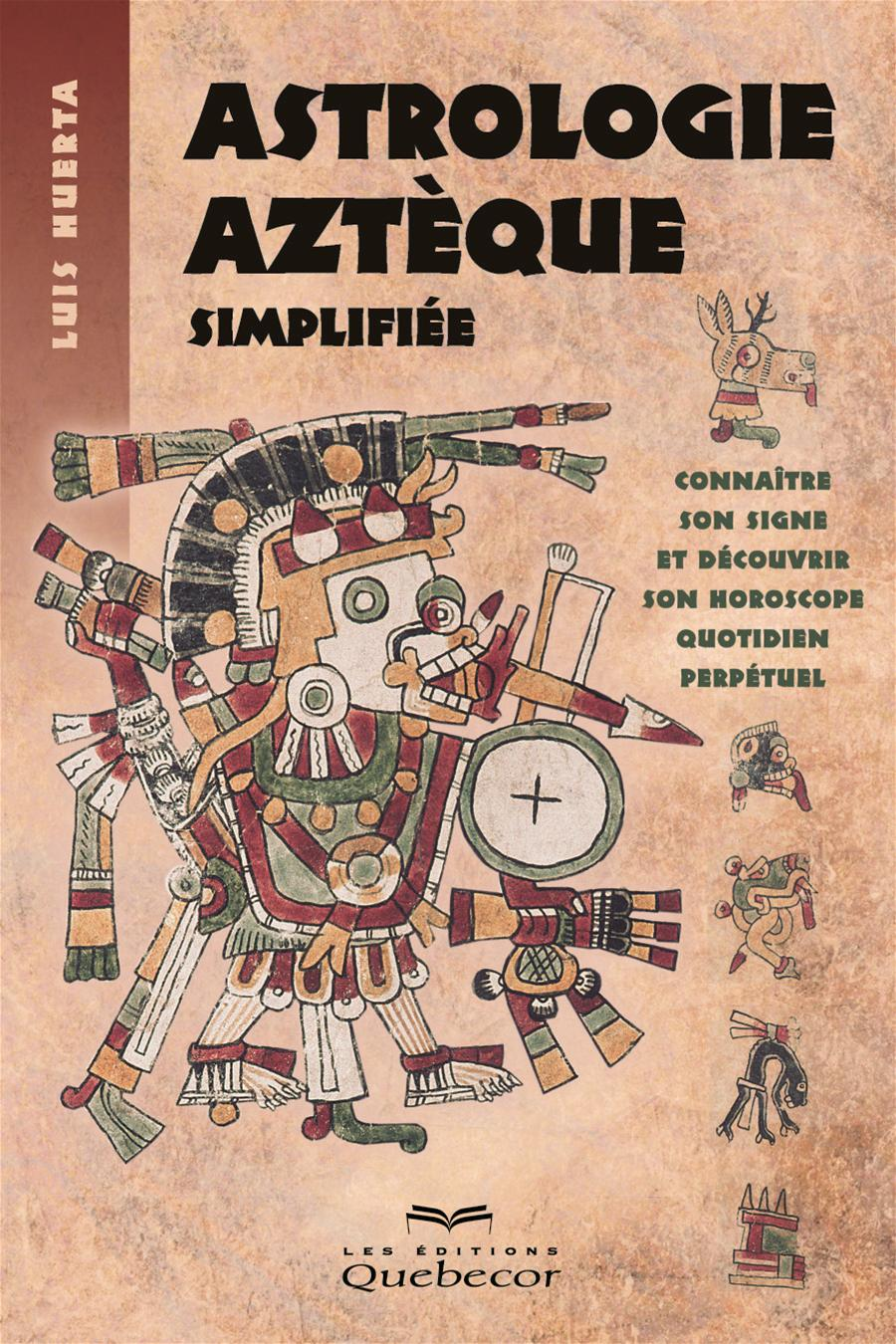 ASTROLOGIE AZTEQUE SIMPLIFIEE - 2E ED.
