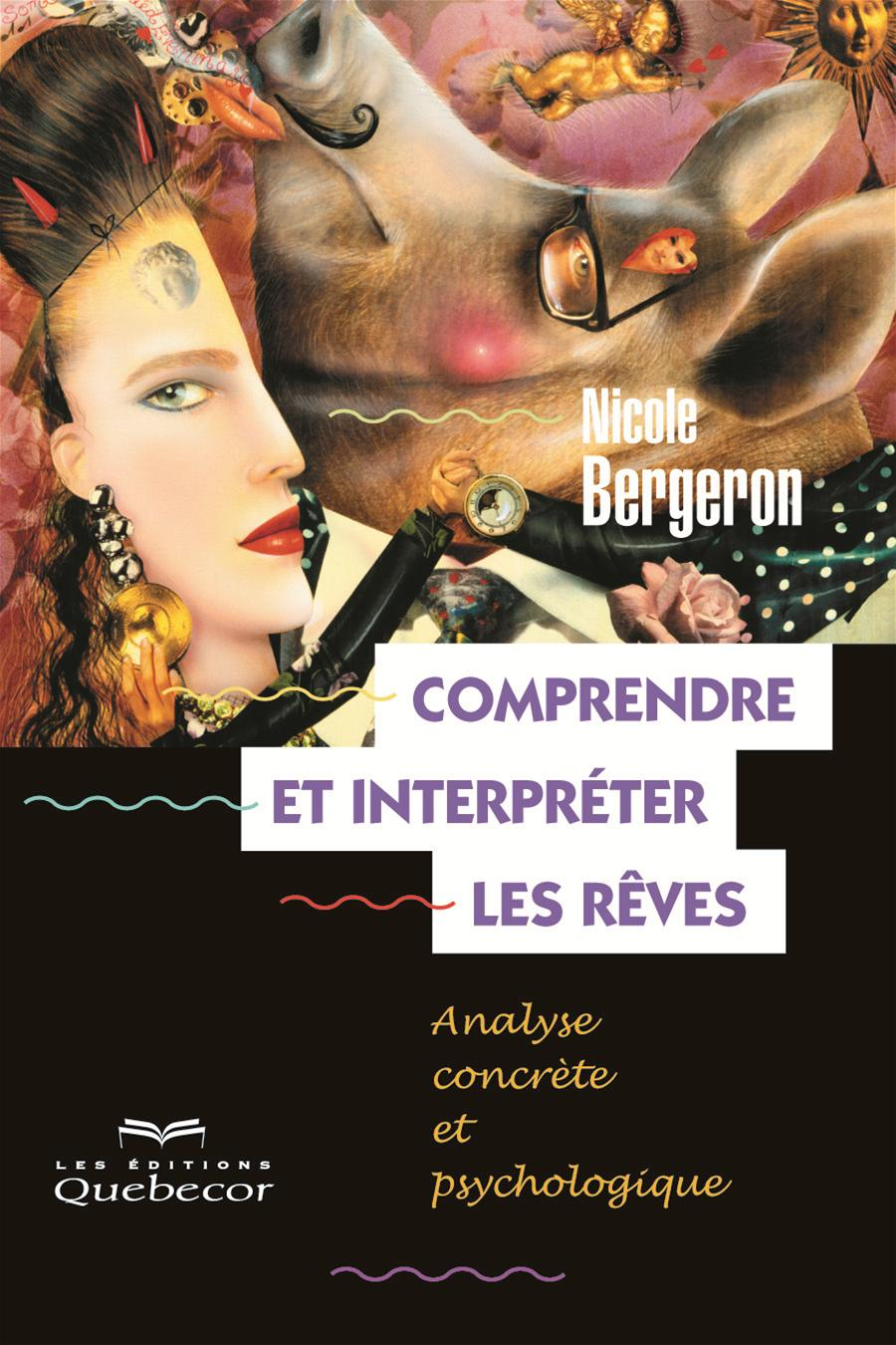 COMPRENDRE ET INTERPRETER LES REVES - 5E ED.