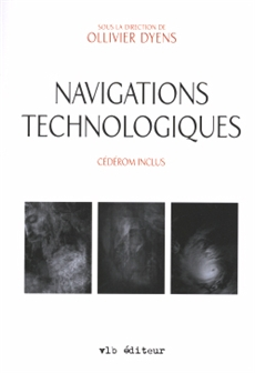 Navigations technologiques - Posie et technologie au XXIe sicle