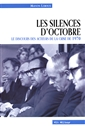 Les silences d&apos;octobre - Le discours des acteurs de la crise de 1970