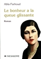 Happiness Has a Slippery Tail