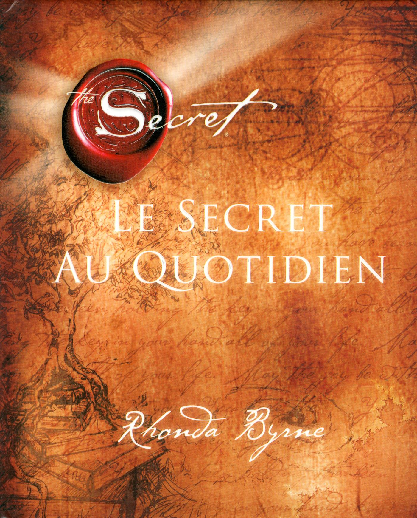 LE SECRET AU QUOTIDIEN