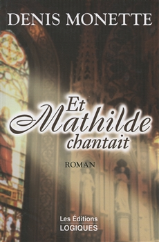 Et Mathilde chantait