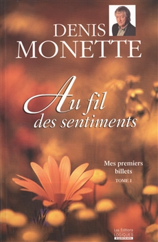 Mes premiers billets: Au fil des sentiments Tome I