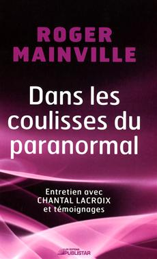Dans les coulisses du paranormal - Entretien avec Chantal Lacroix et tmoignages