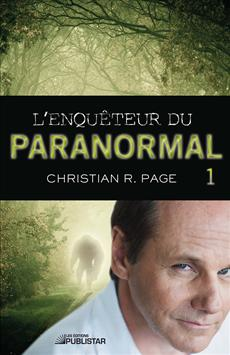 L&amp;apos;enquteur du paranormal - Tome 1