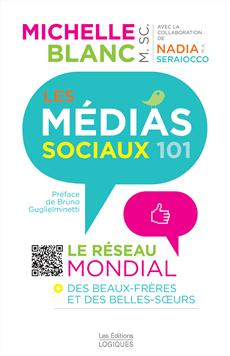 Les Mdias sociaux 101 - Le rseau mondial des beaux-frres et des belles-soeurs