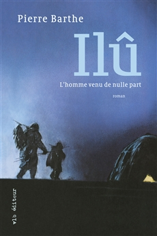 Il - L&amp;apos;homme venu de nulle part