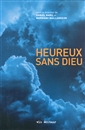 Heureux sans Dieu