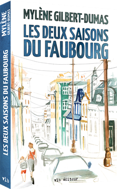 Les deux saisons du faubourg