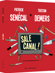 Sale canal !