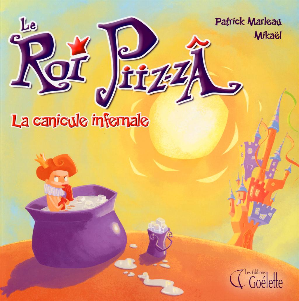 ROI PIIZ-ZA -LA CANICULE INFERNALE [NUM]