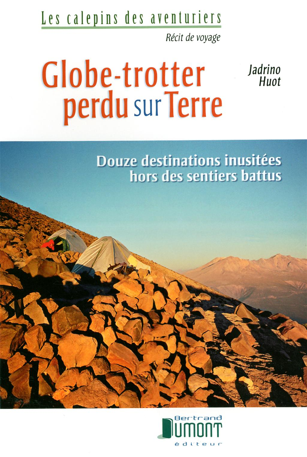 GLOBE-TROTTER PERDU SUR TERRE